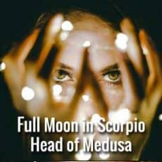 full moon scorpio head of medusa