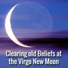 Clearing Old Beliefs at the Virgo New Moon 2019