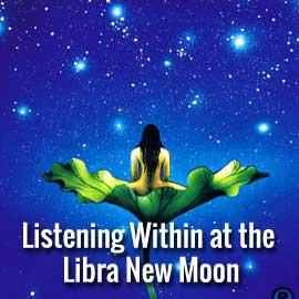 libra new moon listen within