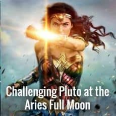 Full Moon in Aries connects us to Pluto-God of the Underworld